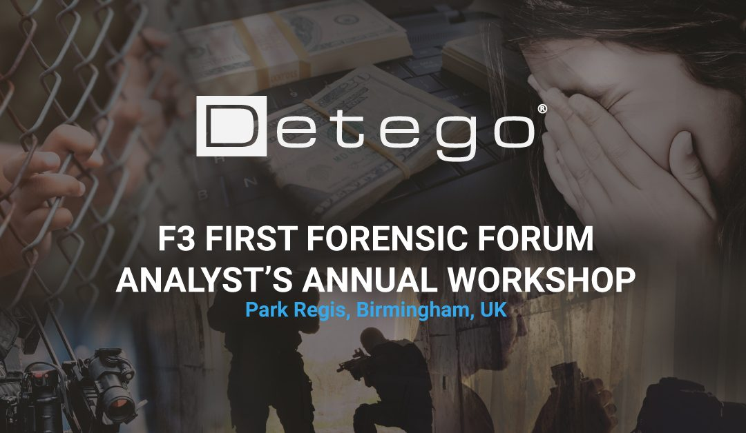 First Forensic Forum Analyst's (F3) Annual Workshop 2019
